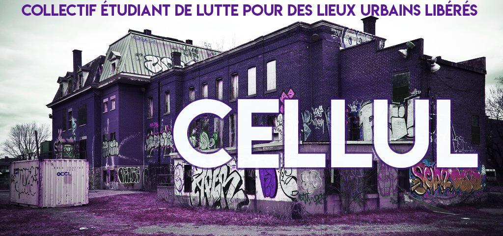 """Bannière du CELLUL. La teinte globale est violette. À l'avant-plan est écrit """"CELLUL"""" en lettres majuscules blanches. Derrière se trouve un immeuble abandonné couvert de graffitis, aux teintes violettes. En haut sur le ciel se trouve écrit """"COLLECTIF ÉTUDIANT DE LUTTE POUR DES LIEUX URBAINS LIBÉRÉS"""" en lettres majuscules violettes huit fois plus petites que le mot """"CELLUL"""" à l'avant-plan."""
